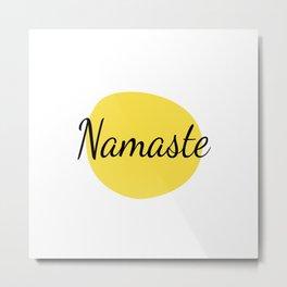 Namaste Modern Metal Print