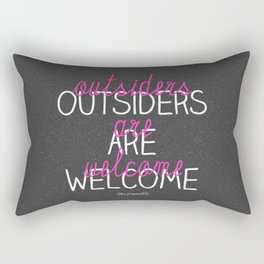 outsiders are welcome! Rectangular Pillow