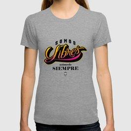 Somos Libres T-shirt