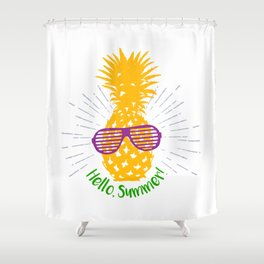Hand Drawn Pineapple With A Funny Quote And Lettering. Hello, Summer! Shower Curtain
