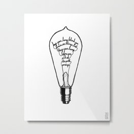 "Ode to the Bulb - ""keep your lamp"" Metal Print"
