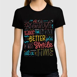 Dentist Lettering Quote T-shirt