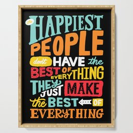 THE HAPPIEST PEOPLE x typography Serving Tray