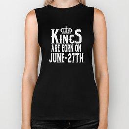 Kings Are Born On June 27th Funny Birthday Biker Tank
