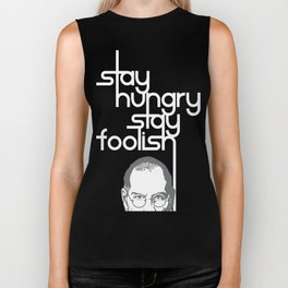 Lab No. 4 - Stay Hungry Stay Foolish Inspirational Quotes Poster Biker Tank