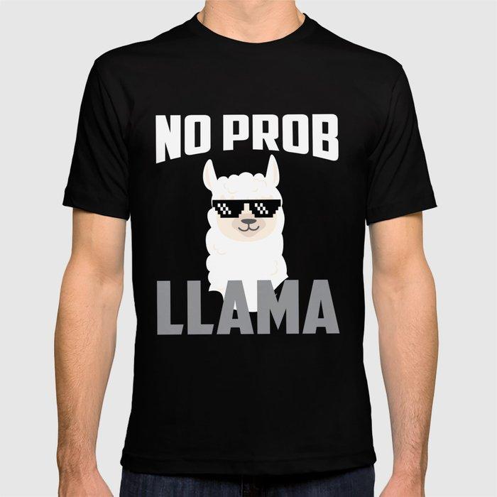 69feb5411 No Prob Llama - No Problem Llama T-shirt by artpics | Society6