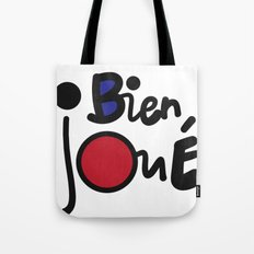 Bien Joué — Well Played Tote Bag