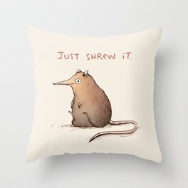 Just Shrew It Throw Pillow