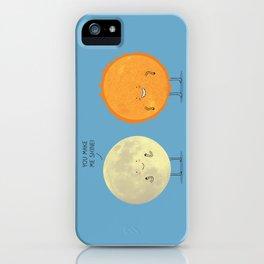 you make me shine! iPhone Case