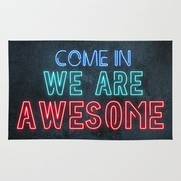 Come in we are awesome, neon light sign, business signs, led open sign, shop entrance, store sign Rug