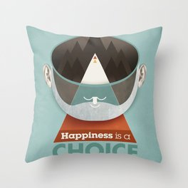 Happiness is a choice Throw Pillow