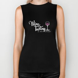wine tasting is my sport funny cute drinking wine Biker Tank