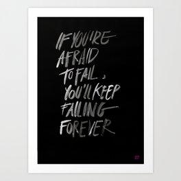 FAILFOREVER Art Print