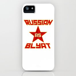 Russian as Blyat iPhone Case