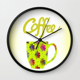 Wake Up To Coffee Wall Clock