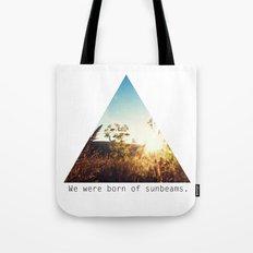 We Were Born of Sunbeams - Triangle Crop Tote Bag