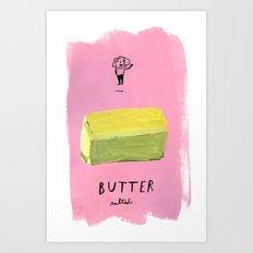 Butter Art Print
