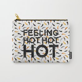 Feeling hot hot hot Carry-All Pouch