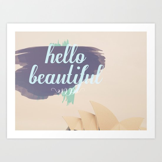 Hello Beautiful (Sydney) Art Print