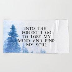 Into The Forest I Go Beach Towel