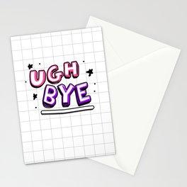 Ugh Bye  Stationery Cards