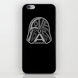 Love Your Father! iPhone Skin
