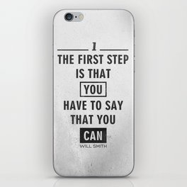 Will Smith quote - Motivational poster iPhone Skin