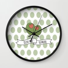 Olive You So Much. Wall Clock