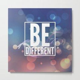 Be different Metal Print