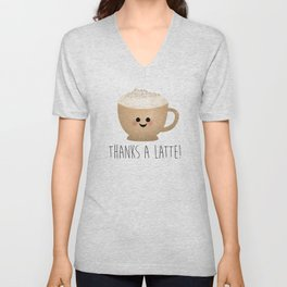 Thanks A Latte Unisex V-Neck