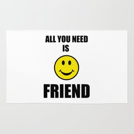 All you need is friend Rug