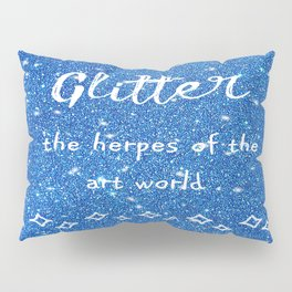 Quirky funny glitter - blue Pillow Sham