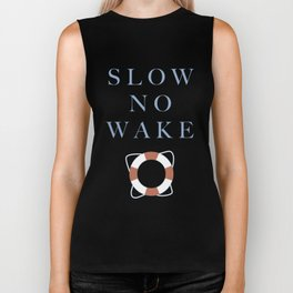 Slow No Wake Biker Tank