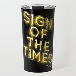 Sign Of The Times Travel Mug