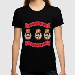 Santa is coming - Santa Claus, Christmas T-shirt