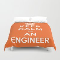 engineer Duvet Covers featuring Keep Calm I'm An Engineer by Funky House
