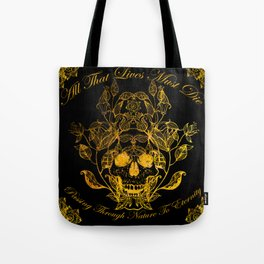 All That Lives Tote Bag