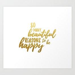 Beautiful reasons - gold lettering Art Print