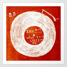 you are what you listen to, RED Art Print