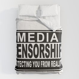 Media Censorship Protecting You From Reality Comforters