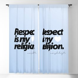 Respect is my Religion - Anshley Raggoo. Blackout Curtain