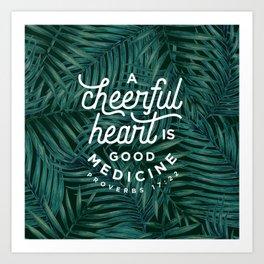 A Cheerful Heart Art Print