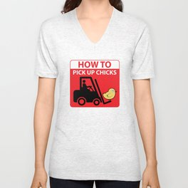 How To Pick Up Chicks - Funny Dating Quote Gift Unisex V-Neck