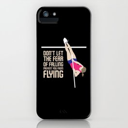 Pole Vault Gift: Don't let the fear of falling iPhone Case