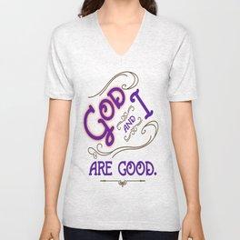 God and I are good. Purple Unisex V-Neck