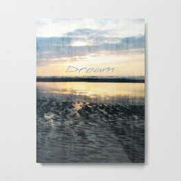 Dream  - JUSTART © Metal Print