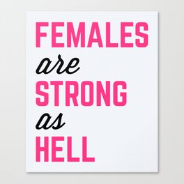 Females Strong Hell Gym Quote Canvas Print