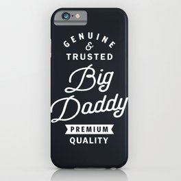 Big Daddy Genuine iPhone Case
