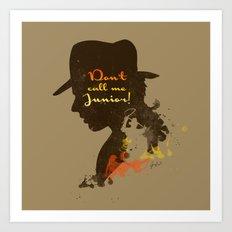 Don't call me Junior! – Indiana Jones Silhouette Quote Art Print