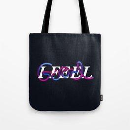 I Feel Good Tote Bag